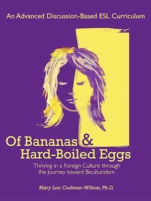 Of Bananas and Hard-Boiled Eggs