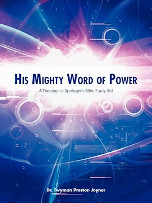 His Mighty Word of Power