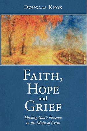 Faith, Hope and Grief