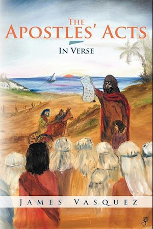 The Apostles' Acts - In Verse