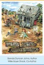 Jesus, Jacinto, and Granny's Bottom