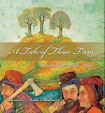 A Tale of Three Trees af Linda Nash
