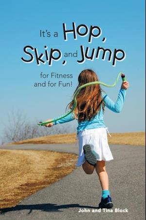 It's a Hop, Skip, and Jump for Fitness and for Fun!