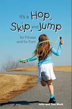 It's a Hop, Skip, and Jump for Fitness and for Fun! af John Block