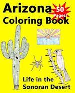 Arizona Coloring Book - Life in the Sonoran Desert