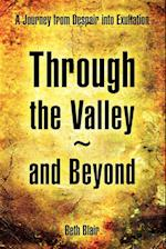 Through the Valley and Beyond