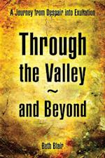 Through the Valley~And Beyond