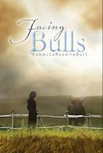 Facing Bulls
