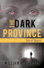 The Dark Province: Son of Duprin