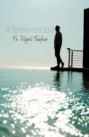 A Tormented Soul
