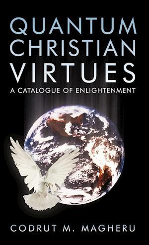 Quantum Christian Virtues