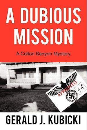 A Dubious Mission
