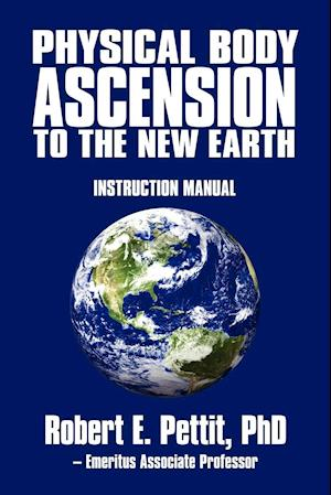 Physical Body Ascension to the New Earth
