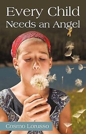 Every Child Needs an Angel