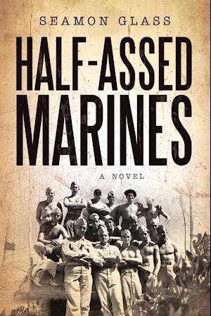 Half-Assed Marines
