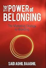 The Power of Belonging: The Marketing Strategy for Branding