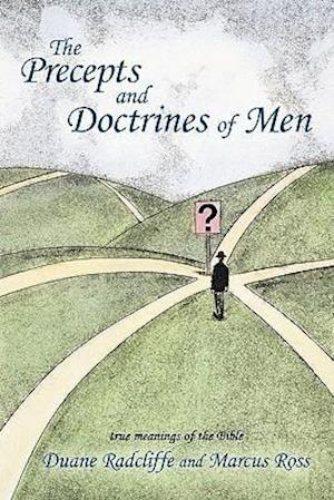 The Precepts and Doctrines of Men