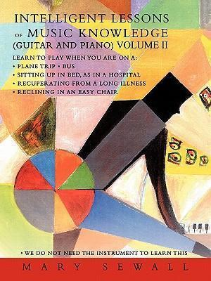 INTELLIGENT LESSONS of MUSIC KNOWLEDGE (GUITAR AND PIANO) VOLUME II