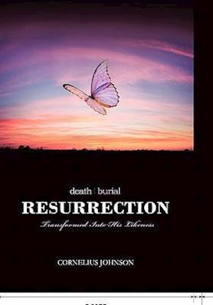 Death, Burial, Resurrection