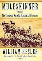 Muleskinner: The European War of a Niagara Artilleryman af William Hesler