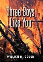 Three Boys Like You af William M. Gould