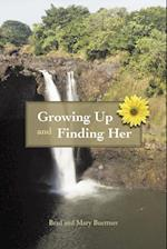 Growing Up and Finding Her