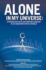 Alone in My Universe: Struggling with an Orphan Disease in an Unsympathetic World af Wayne Brown