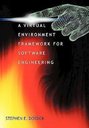 A Virtual Environment Framework For Software Engineering