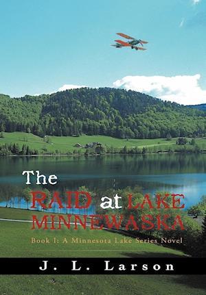 The Raid at Lake Minnewaska