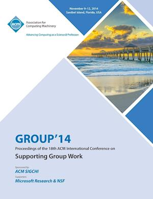 GROUP 14, ACM 2014 International Conference on Group Work