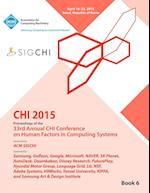 Chi 15 Conference on Human Factor in Computing Systems Vol 6 af Chi Conference Committee