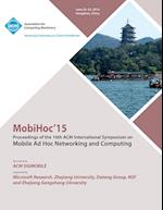 MobiHoc 15 16th ACM International Symposium on Mobile Ad Hoc Networking and Computing