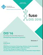 Dis 2016 Designing Interactive Interfaces Conference Vol 1 af Dis 2016 Conference Committee