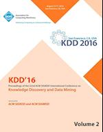 KDD 16 22nd International Conference on Knowledge Discovery and Data Mining Vol 2 af Kdd 16 Conference Committee