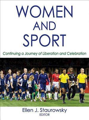 Bog, hardback Women and Sport af Ellen Staurowsky