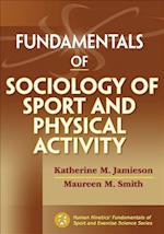 Fundamentals of Sociology of Sport and Physical Activity af Katherine M. Jamieson, Maureen M. Smith