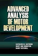 Advanced Analysis of Motor Development af Kathleen M Haywood