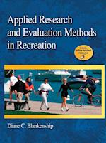 Applied Research and Evaluation Methods in Recreation