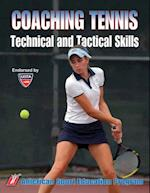 Coaching Tennis Technical & Tactical Skills