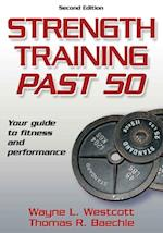 Strength Training Past 50 2nd Edition