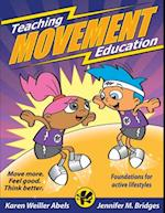 Teaching Movement Education