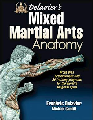 Bog paperback Delavier's Mixed Martial Arts Anatomy af Frédéric Delavier