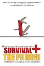 Survival+ the Primer af Charles Hugh Smith