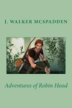 Adventures of Robin Hood af J. Walker McSpadden