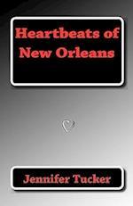 Heartbeats of New Orleans af Jennifer Tucker