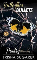 Butterflies and Bullets af Trisha Sugarek