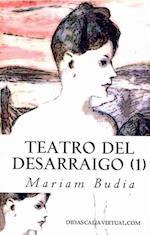 Teatro del Desarraigo (1) af Manuel Prez, Mariam Budia