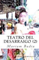 Teatro del Desarraigo (2) af Mariam Budia