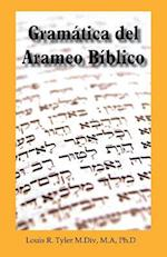 Gramatica del Arameo Biblico af Louis Ray Tyler