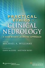 Practical Ethics in Clinical Neurology